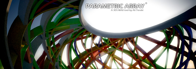 Parametric Array ( A new 3ds max tool by Ali Torabi)
